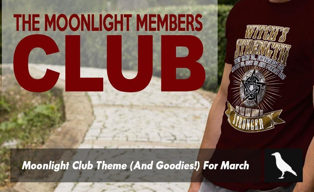 Moonlight Club Theme (And Goodies!) For March: Going Back To Nature