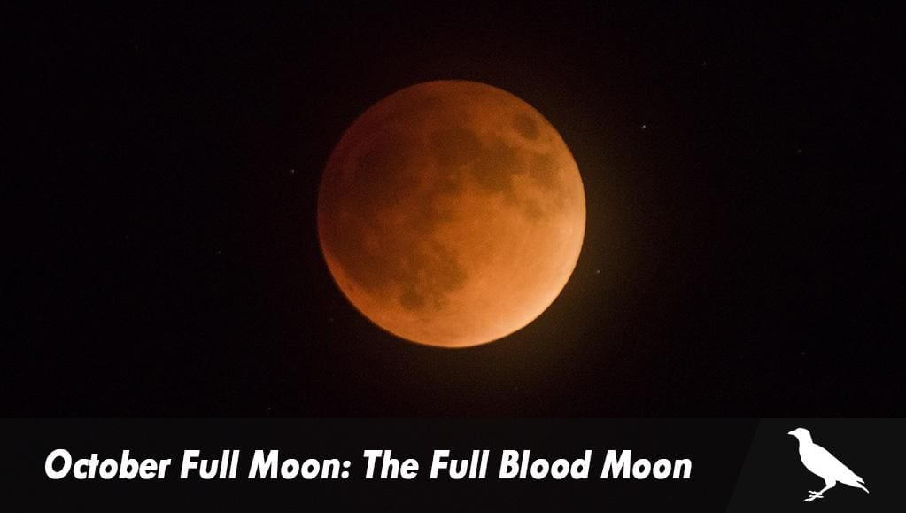 October Full Moon: The Full Blood Moon