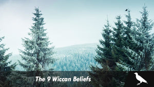 The 9 Wiccan Beliefs