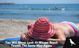 You Will Never Look At Wiccan Beach Towels The Same Way Again