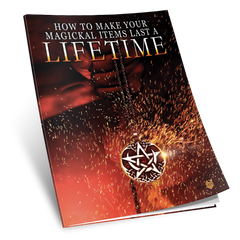 Download How To Make Your Magickal Items Last A Lifetime
