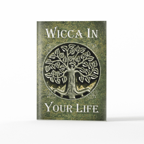 Wicca In Your Life
