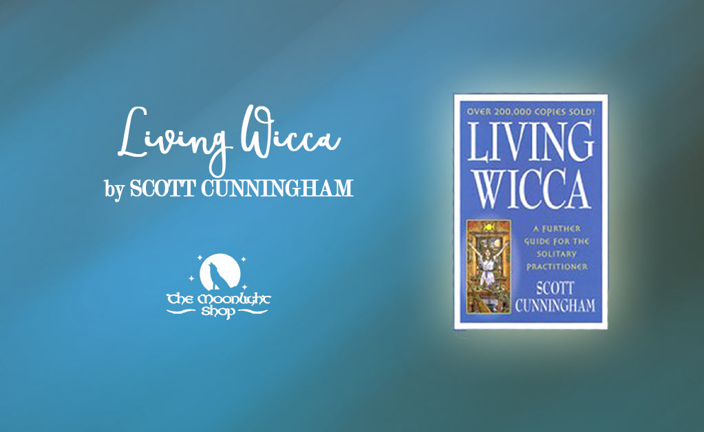 4 Books To Help You Begin Your Wiccan Journey - The