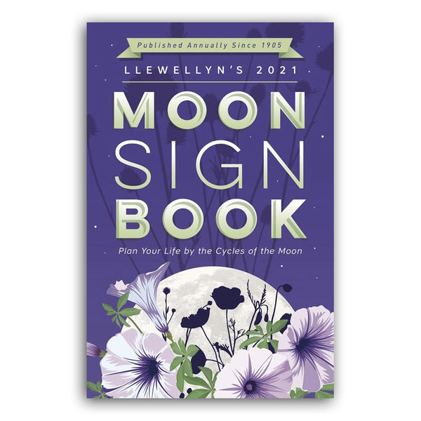 2021 Moon Sign Book by Llewellyn