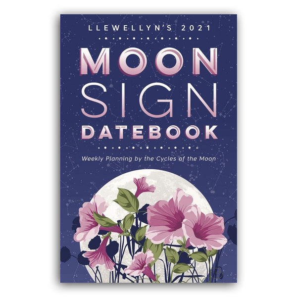 2021 Moon Sign Datebook by Llewellyn