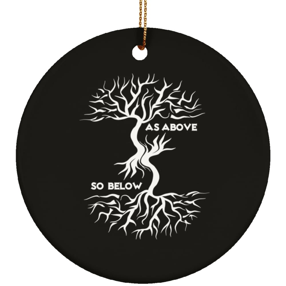 As Above So Below Ornament