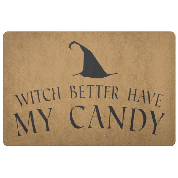 Better Have My Candy Doormat - The Moonlight Shop