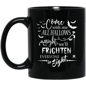 Come With Me All Hallows Night Mug - The Moonlight Shop