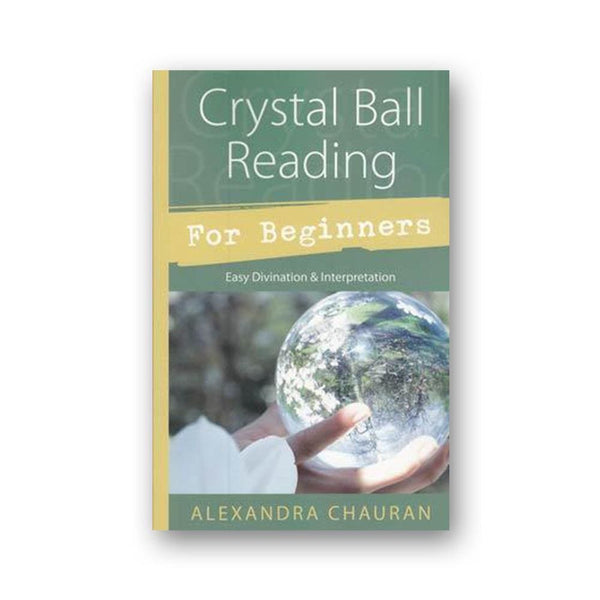 Crystal Ball Reading For Beginners - The Moonlight Shop