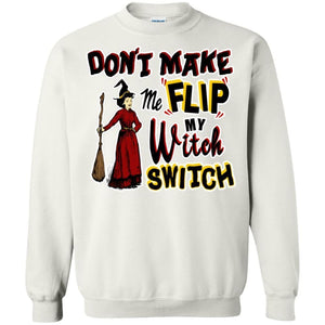 Dont Make Me Flip My Witch Switch Shirt - The Moonlight Shop