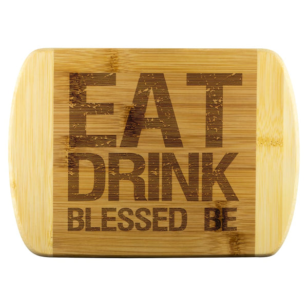 Eat Drink Blessed Be Wood Cutting Board - The Moonlight Shop