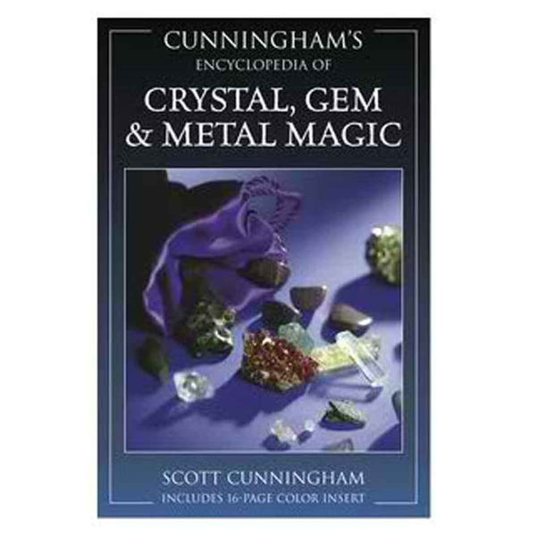 Encyclopedia Of Crystal Gem And Metal Magic By Scott Cunningham - The Moonlight Shop