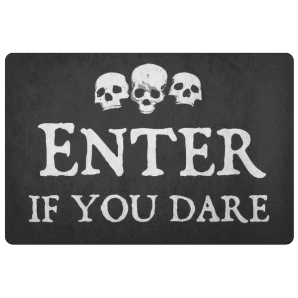 Enter If You Dare Doormat - The Moonlight Shop