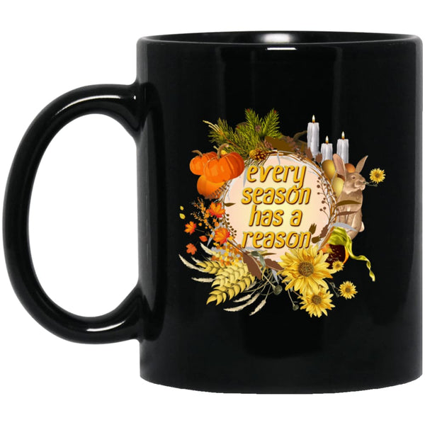 Every Season Has A Reason Mug - The Moonlight Shop