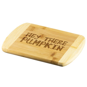 Hey There Pumpkin Wood Cutting Board - The Moonlight Shop