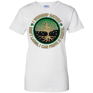 I Worship Nature Shirt - The Moonlight Shop