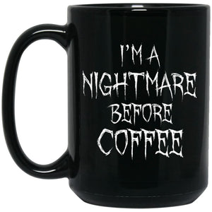 Im A Nightmare Before Coffee Mug - The Moonlight Shop