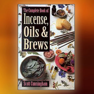 Incense Oils And Brews By Scott Cunningham - The Moonlight Shop