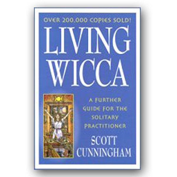 Living Wicca By Scott Cunningham - The Moonlight Shop