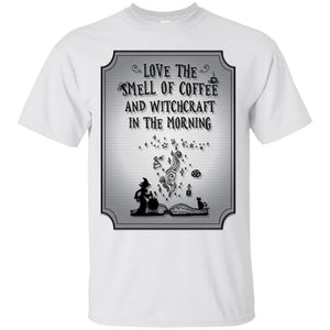 Love The Smell Of Coffee And Witchcraft Shirt - The Moonlight Shop