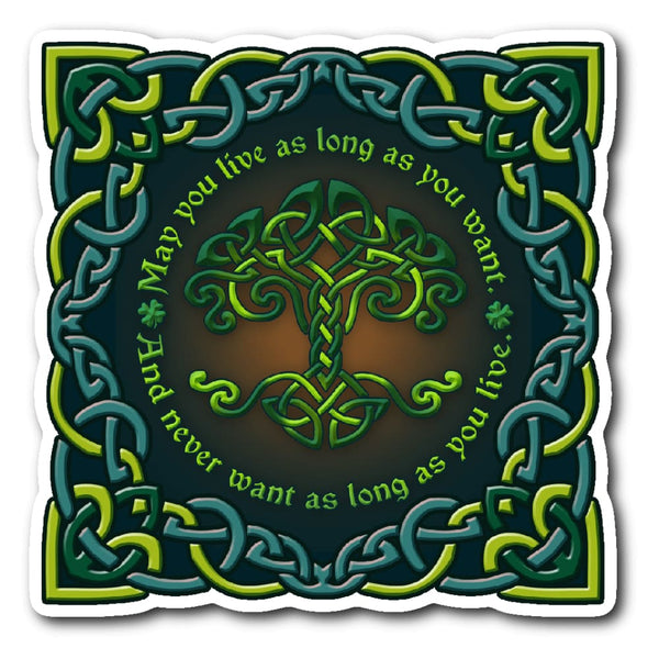 May You Live As Long As You Want Sticker - The Moonlight Shop