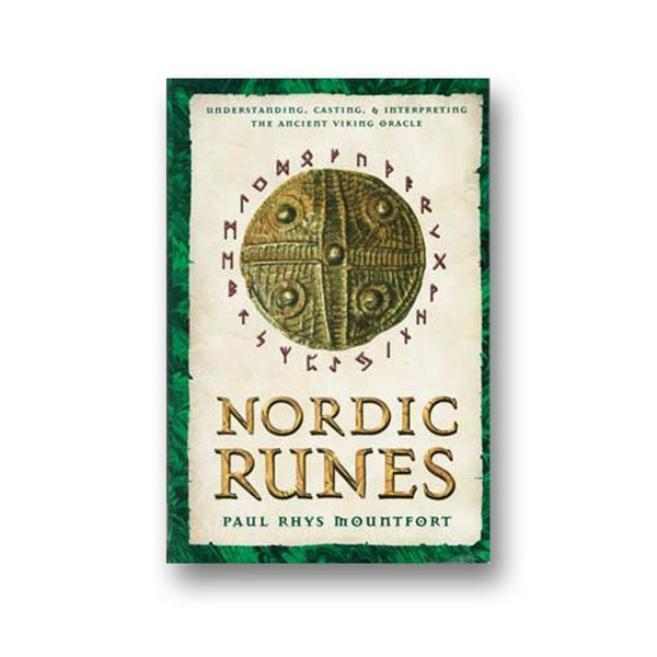 Nordic Runes: Understanding Casting And Interpreting The Ancient Viking Oracle - The Moonlight Shop