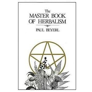 Paul Beyerls Master Book Of Herbalism - The Moonlight Shop