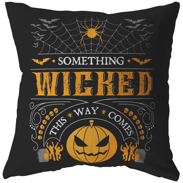 Something Wicked This Way Comes Pillow - The Moonlight Shop