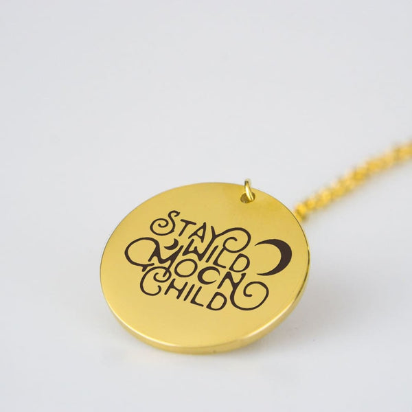 Stay Wild Moon Child Necklace - The Moonlight Shop