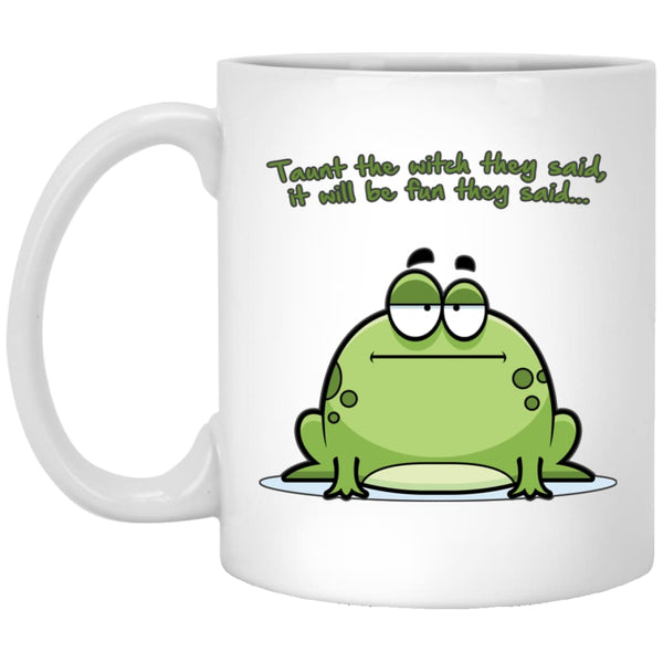 Taunt The Witch They Said Mug - The Moonlight Shop