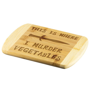 This Is Where I Murder Vegetables Wood Cutting Board - The Moonlight Shop