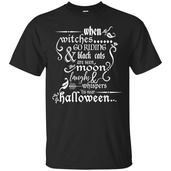 When Witches Go Riding Halloween Shirt - The Moonlight Shop