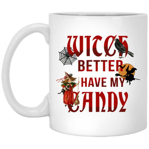 Witch Better Have My Candy Mug - The Moonlight Shop