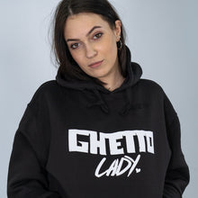 Load image into Gallery viewer, Ghetto Lady Hoodie