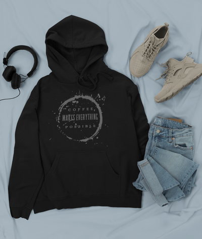 """Coffee, makes everything possible"" Unisex Hoodie"