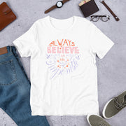 """Always Believe in the Impossible"" Short-Sleeve Unisex T-Shirt"
