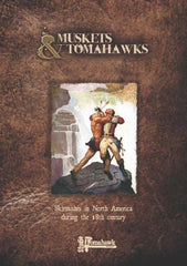 Gripping Beast Muskets and Tomahawks: Core Rulebook and Cards