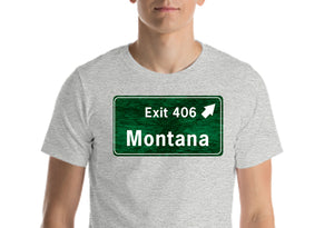 Exit 406 Montana T Shirt  (Color Choices)