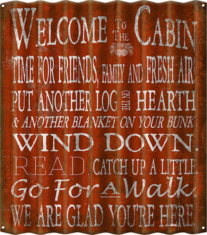 Welcome to the Cabin Metal Sign
