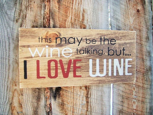 Love Wine Sign - Distinctly Montana