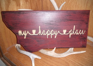 Montana My Happy Place Sign in Ruby