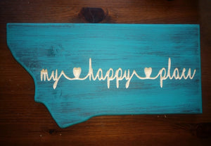 Montana My Happy Place Sign in Turquoise