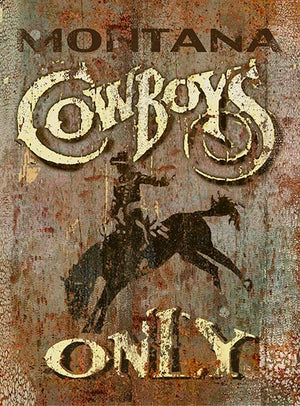 Cowboys Only Vintage Sign