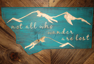 Not All Who Wander Wood Sign (Color Choices)