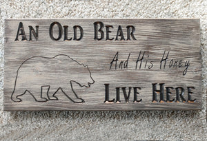 Old Bear & His Honey Barnwood Sign (Color Choices)