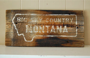 Rustic Montana Salvage Wood Sign