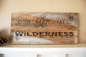Bob Marshall Rustic Barnwood Sign