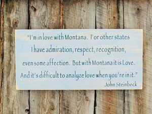 Steinbeck Montana Quote Large Sign Art