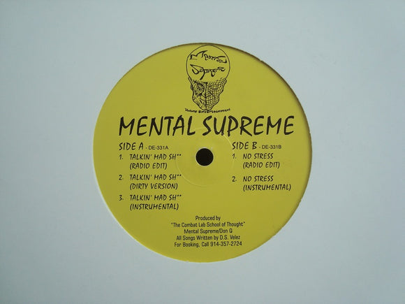 Mental Supreme ‎– Talkin' Mad Shit / No Stress (12