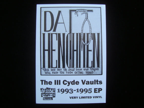 Da Henchmen - The Ill Cyde Vaults EP Sticker